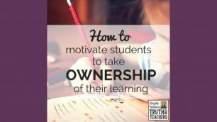 'EP05 How to motivate students to take ownership of their learning'
