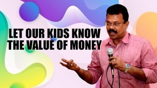 'Let Our Kids Know The Value Of Money   MOTIVATE YOUR CHILD   WHO CAN MOTIVATE A CHILD ?'
