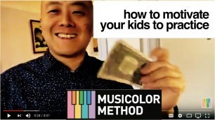 'How To Quickly and Easily Motivate Your Kids To Practice'