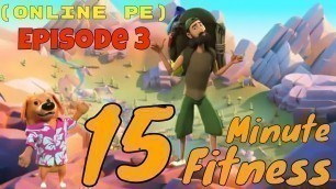 """'\""""15 Minute Fitness\"""" Mountain Workout for Kids w/ Coach Meger (Online PE #3)'"""