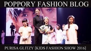 'PURISA GLITZY [KIDS FASHION SHOW 2016] หนูเกิดในรัชกาลที่ ๙'