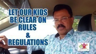 'Let Our Kids Be Clear on Rules and Regulations │MOTIVATE YOUR CHILD│K Jayaraj Parenting Tips'