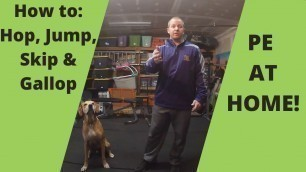 'PE at Home: Learn to Hop, Skip, & Jump [Kids Fitness]'
