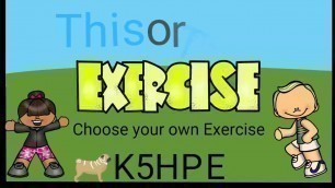 'This or That, Choose Your Own Exercise, Kids Fitness Workout (9 Mins)'