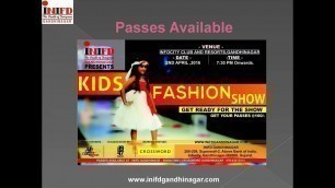 'INIFD Gandhinagar   Kids Fashion Show   2016'