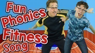 'Fun Phonics Fitness Song | Letter Sounds for Kids | Exercise Song | Jack Hartmann'