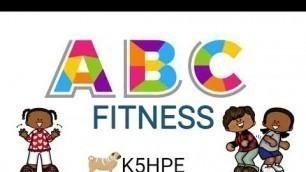 'ABC Exercise, Alphabet Fitness, A-Z Kids Workout (11 Mins)'