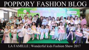 'La Famille   Show 1  Wonderful kids Fashion Show 2017'