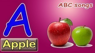 ABCD Alphabet,  A for apple, Abc Songs, English Alphabets, apple, ball, cat, dog, elephant, fish,abc