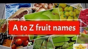 'A-Z fruit names for kids with pictures'