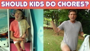'Should a kid have to do chores? Dad vs. Daughter'