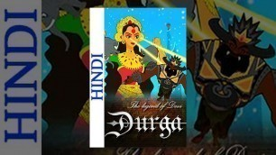 'The Legend Of Devi Durga (Hindi) - Famous Mythology Movie For Kids'