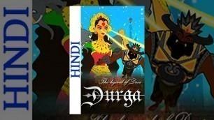'The Legend Of Devi Durga (Hindi) - Famous Mythology Movie For Kids'