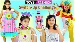 'KIDS vs TEENAGER Toys Fashion Switch-up Challenge l MyMissAnand'