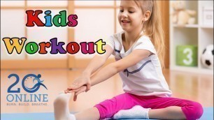 'Kids 20 Minute Workout - Playful Poses - 20 Online'