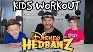 'Kids Workout! DISNEY HEDBANZ GAME! KIDS VS DAD! Kids Workout Videos, DANCE, FITNESS, & TOY FUN!'