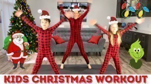 'Kids Christmas Workout / Kids Workout with The Grinch, Santa, Rudolph, Christmas Tree + More!'