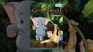 'Kannada Kids Animation Movie - Ghatothkach Master Of Magic'
