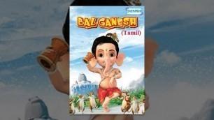 'Bal Ganesh -  Kids  Tamil Favourite Animation Movie'