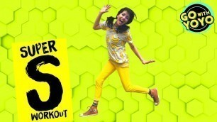 'SUPER KIDS WORKOUT | #stayhome | GO WITH YOYO - exercise for kids'