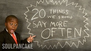'Kid President\'s 20 Things We Should Say More Often'