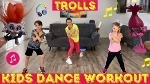 'Kids Workout Dance | TROLLS Dance Party Workout For Kids (THE MOST FUN EVER!)'