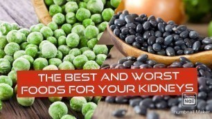'THE BEST AND WORST FOODS FOR YOUR KIDNEYS'
