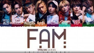 'STRAY KIDS - \'FAM\' Lyrics [Color Coded_Kan_Rom_Eng]'