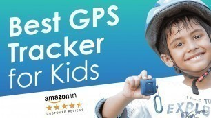 'Best GPS Tracker for Kids in India 2020   Kids smartwatch phone   Trakbond Review'