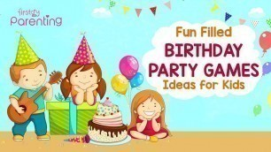 '7 Fun Birthday Party Games for Kids'