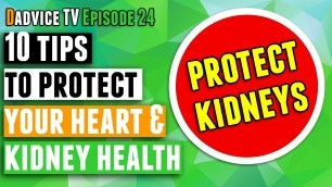 'Kidney Disease Treatment: Protect Your Kidney Health and heart health to prevent kidney failure'