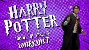 "'HARRY POTTER \""Book Of Spells\"" Kids Workout'"