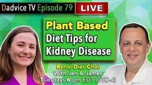 'Plant Based Diet for Kidney Disease - Common Mistakes to avoid & tips for better Kidney Health'